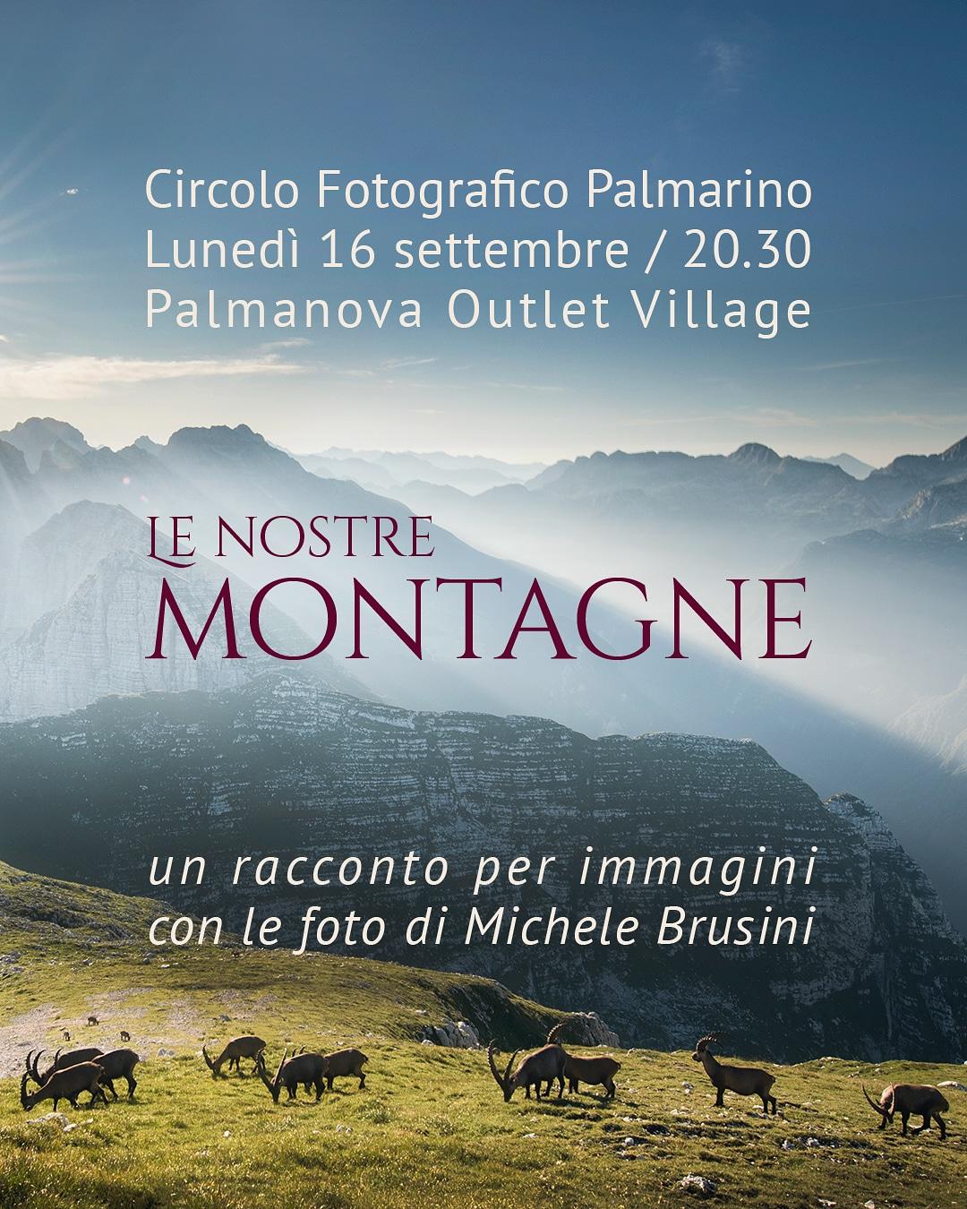Michele Brusini - Le nostre montagne - 16/09 - Palmanova ...